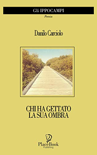 Chi ha gettato la sua ombra Book Cover