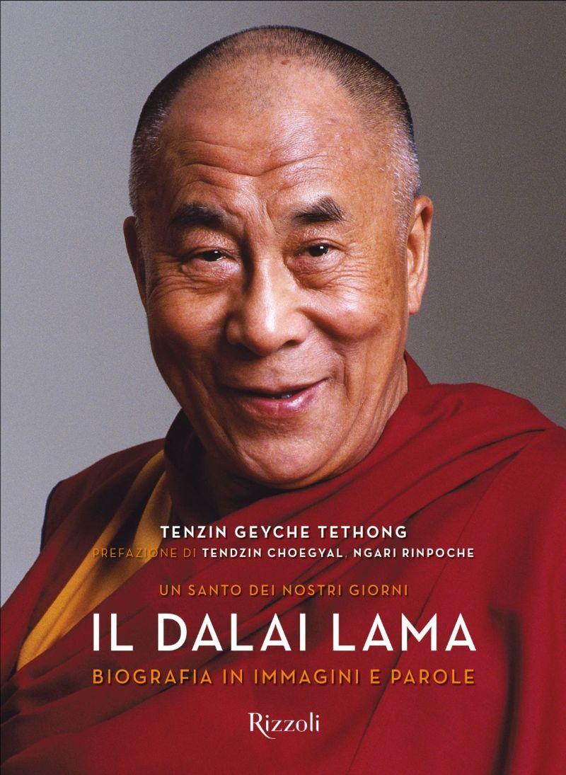 Il Dalai Lama. Un santo dei nostri giorni. Biografia in immagini e parole Book Cover