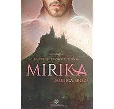 La principessa dei mondi. Mirika Book Cover