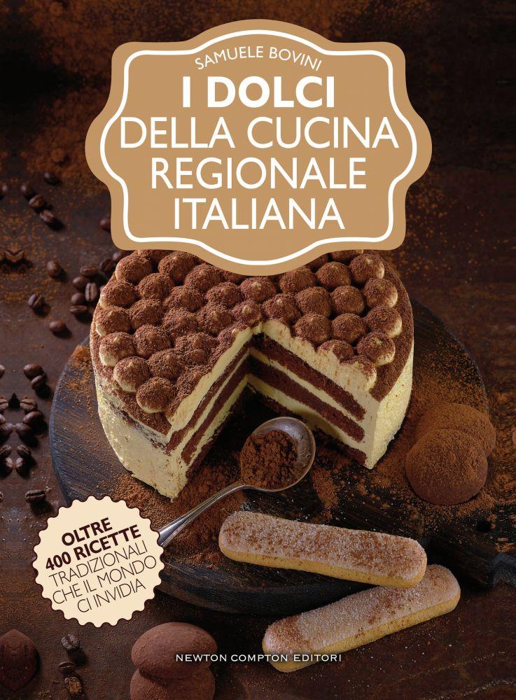 I dolci della cucina regionale italiana Book Cover