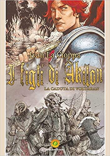 I figli di Akilon. La caduta di Voltaran Book Cover
