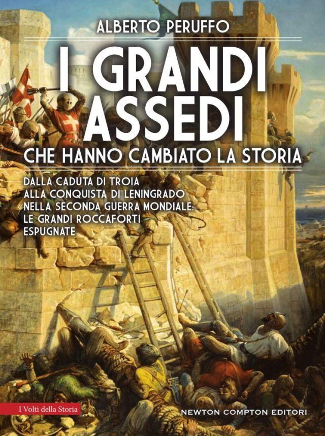I grandi assedi che hanno cambiato la storia Book Cover