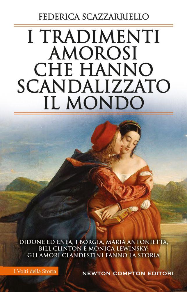 I tradimenti amorosi che hanno scandalizzato il mondo Book Cover