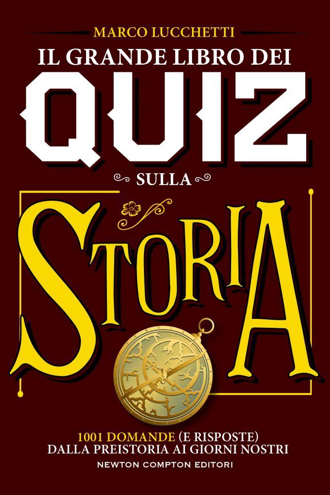 Il grande libro dei quiz sulla storia Book Cover