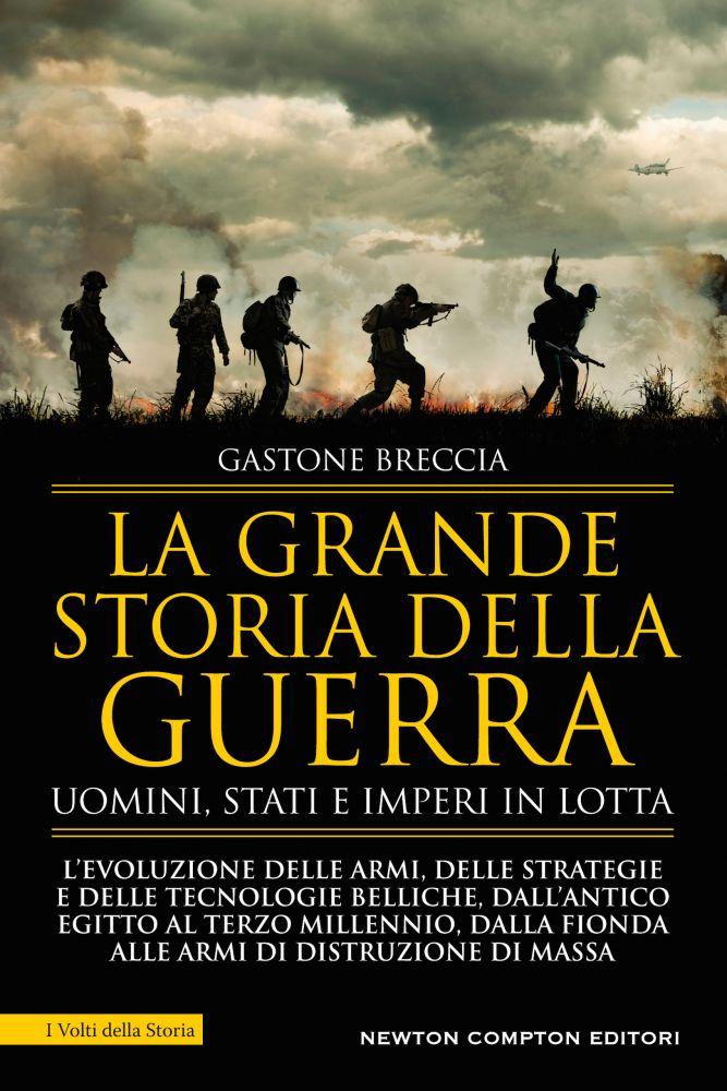 La grande storia della guerra Book Cover