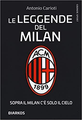 Le leggende del Milan Book Cover