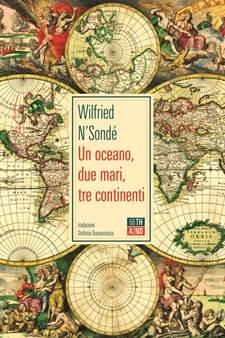 Un oceano, due mari, tre continenti Book Cover