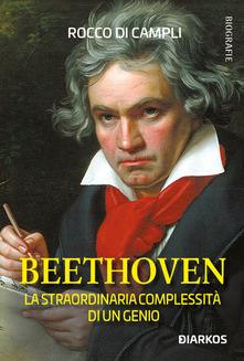 Beethoven. La straordinaria complessità di un genio Book Cover