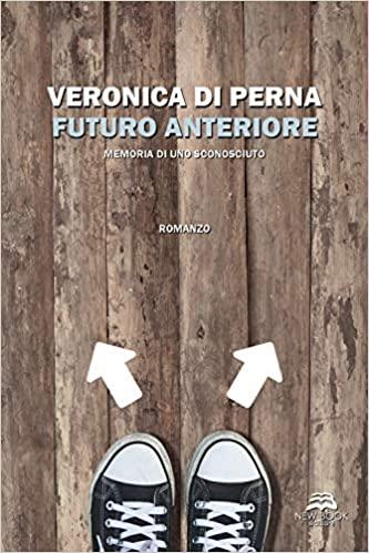 Futuro anteriore. Memoria di uno sconosciuto Book Cover