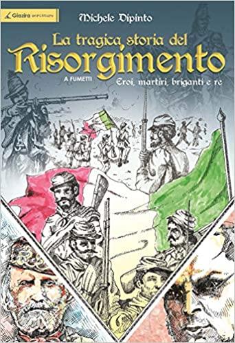 La tragica storia del Risorgimento Book Cover