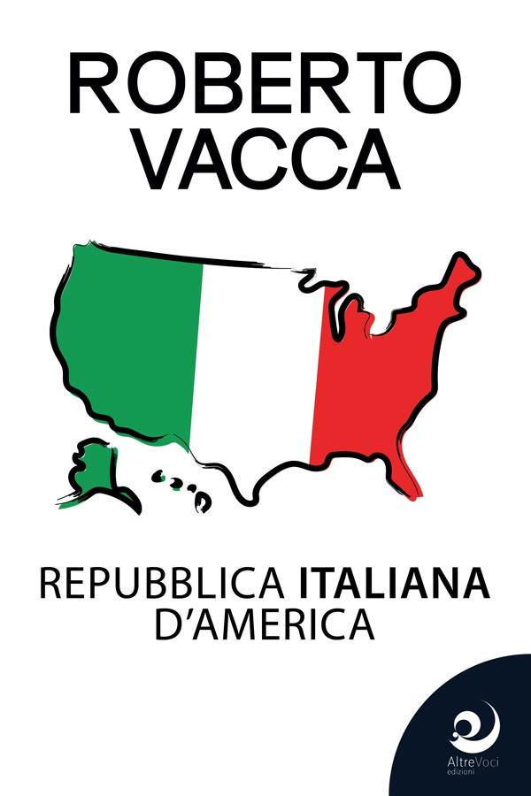 Repubblica Italiana d'America Book Cover