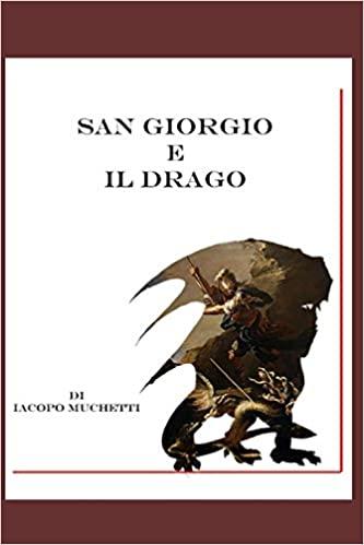 San Giorgio e il drago: Un leggendario viaggio nella storia dell'arte Book Cover