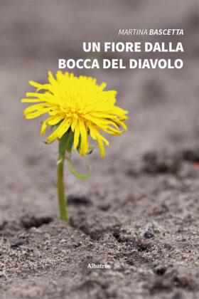 Un fiore dalla Bocca del Diavolo Book Cover