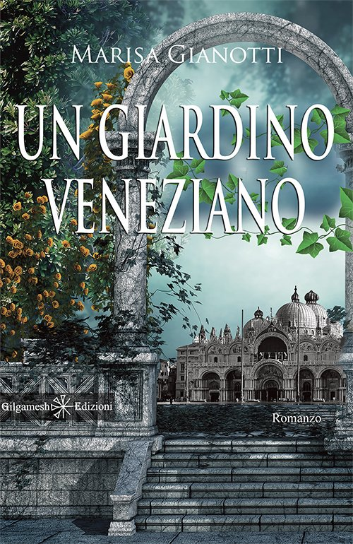 Un giardino veneziano Book Cover