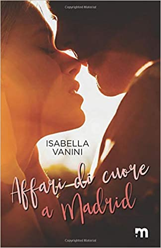 Affari di cuore a Madrid Book Cover