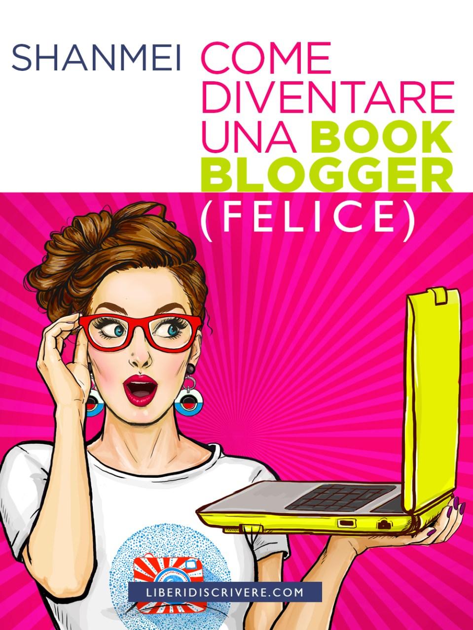 Come diventare una book blogger (felice) Book Cover