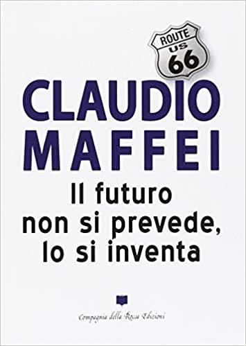 Il futuro non si prevede, lo si inventa Book Cover