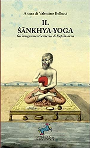 Il Śānkhya-Yoga: Gli insegnamenti esoterici di Kapila-deva Book Cover