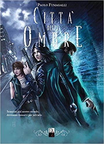 La città delle ombre Book Cover