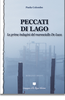 Peccati di lago. Le prime indagini del maresciallo De Luca Book Cover