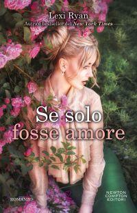 Se solo fosse amore Book Cover