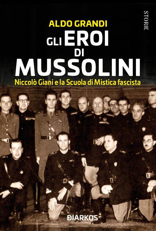 Gli eroi di Mussolini Book Cover