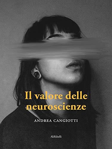 Il valore delle neuroscienze Book Cover