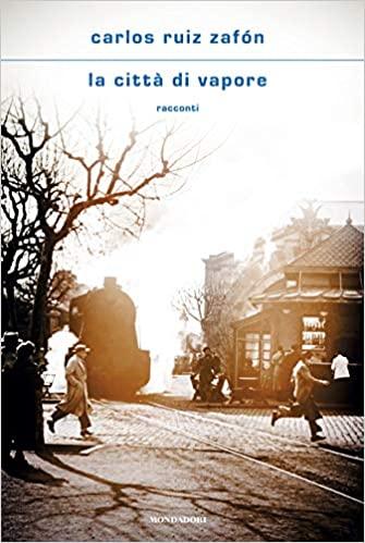 La città di vapore Book Cover