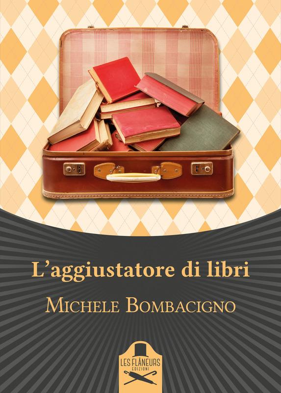 L'aggiustatore di libri Book Cover