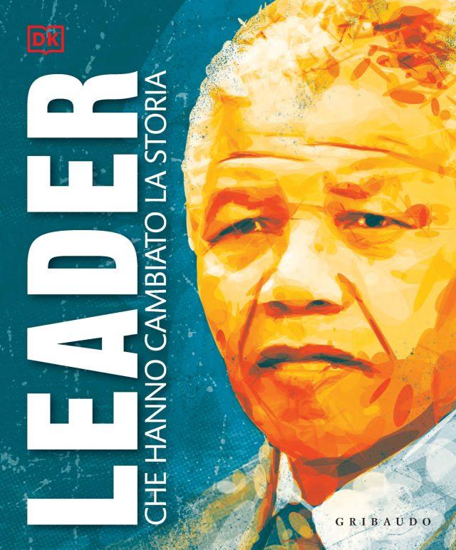 Leader che hanno cambiato la storia Book Cover