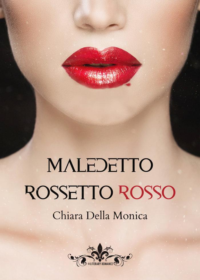 Maledetto rossetto rosso Book Cover