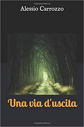 Una via d'uscita Book Cover