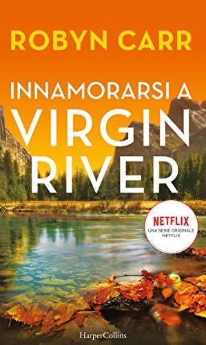 Innamorarsi a virgin river Book Cover