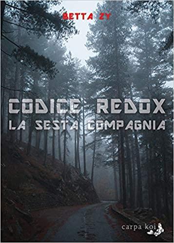Codice redox. La sesta compagnia Book Cover