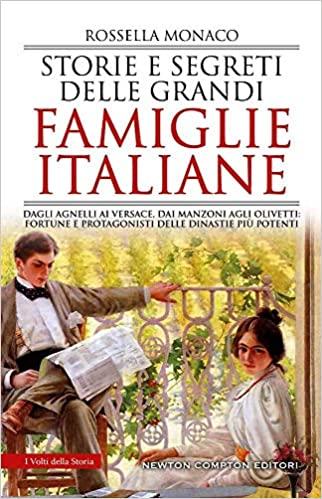 Storie e segreti delle grandi famiglie italiane Book Cover