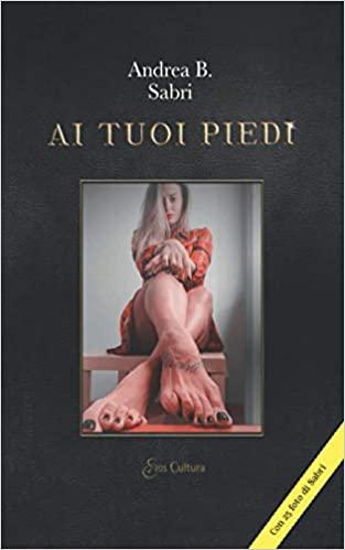 Ai tuoi piedi Book Cover