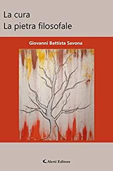 La cura. La pietra filosofale Book Cover