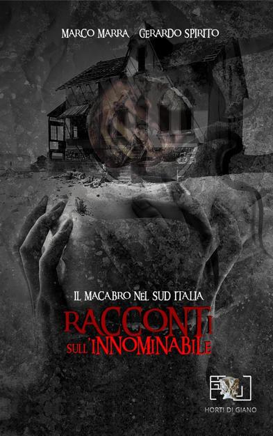 Racconti sull'innominabile. Il macabro nel Sud Italia Book Cover