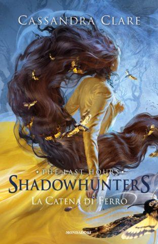 Shadowhunters: The Last Hours -2. La catena di ferro Book Cover