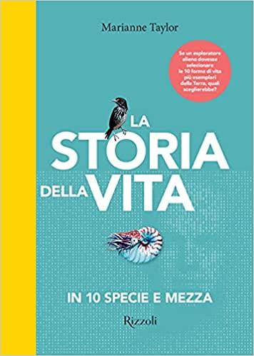La storia della vita in 10 specie e mezza Book Cover