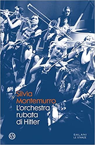 L'orchestra rubata di Hitler Book Cover