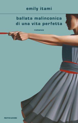 Ballata malinconica di una vita perfetta Book Cover