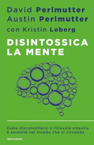 Disintossica la mente Book Cover