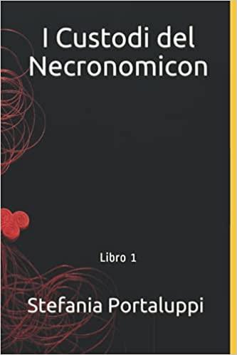 I Custodi del Necronomicon: Libro 1 Book Cover