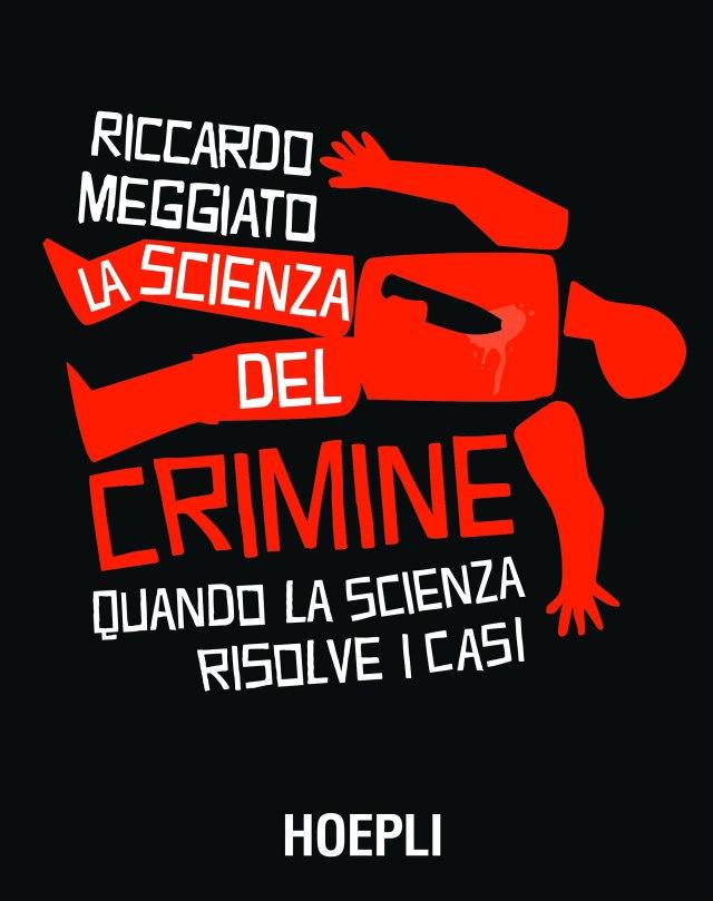 La scienza del crimine Book Cover