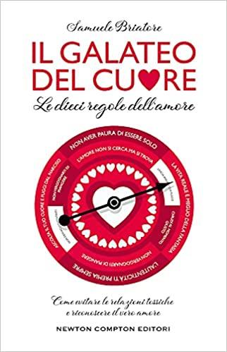Il galateo del cuore. Le dieci regole dell'amore Book Cover