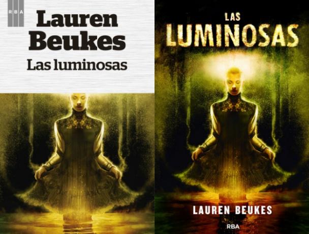 Comparativa de las portadas de RBA Fantástica para Las luminosas de Lauren Beukes