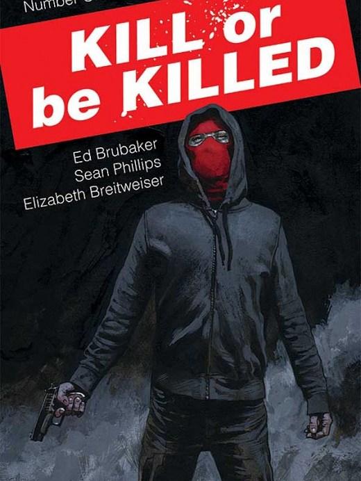 Kill Or Be Killed Portada de Sean Phillips