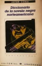 Javier Coma - Diccionario de la novela negra norteamericana