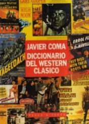 Javier Coma - Diccionario del western clásico